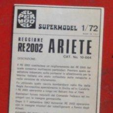 Maquetas: INSTRUCCIONES DE MONTAJE DEL REGIANE RE-2002 DE SUPERMODEL. ESCALA 1/72. Lote 294120028