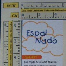 Coleccionismo Marcapáginas: MARCAPÁGINAS ESPAI NADÓ. ESCUELAS DE APOYO. CATALÁN. . Lote 8128856
