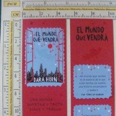 Coleccionismo Marcapáginas: MARCAPÁGINAS LITERARIO. EL MUNDO QUE VENDRÁ. DARA HORN. PREFECTO.. Lote 10448243