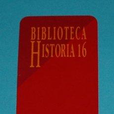 Coleccionismo Marcapáginas: MARCAPÁGINAS BIBLIOTECA HISTORIA 16. Lote 16662401