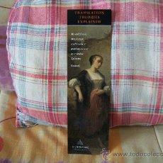Coleccionismo Marcapáginas: TRANSLATION THEORIES EXPLAINED. Lote 20425860
