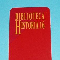 Coleccionismo Marcapáginas: MARCAPÁGINAS BIBLIOTECA HISTORIA 16. Lote 21856776