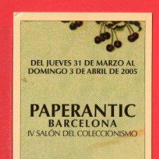Coleccionismo Marcapáginas: UN MARCAPÁGINA PAPERANTIC IV SALÓN DEL COLECCIONISMO DE BARCELONA. Lote 25355817