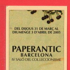 Coleccionismo Marcapáginas: UN MARCAPÁGINA PAPERANTIC IV SALÓ DEL COLECCIONISME DE BARCELONA. Lote 25355802