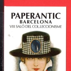 Coleccionismo Marcapáginas: UN MARCAPÁGINA PAPERANTIC VIII SALÓ DEL COLECCIONISME DE BARCELONA. Lote 25315667