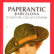 Coleccionismo Marcapáginas: UN MARCAPÁGINA PAPERANTIC IX SALÓ DEL COLECCIONISME DE BARCELONA. Lote 25315702