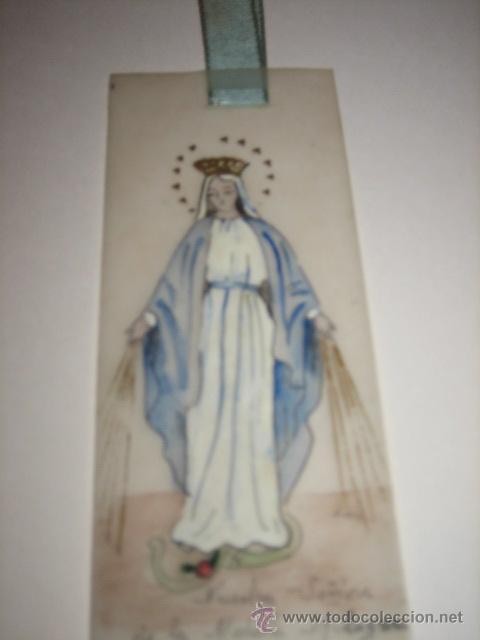 Coleccionismo Marcapáginas: MARCAPAGINAS RELIGIOSO PINTADO A MANO NUESTRA SEÑORA DE LA MEDALLA RELIGIOSA - Foto 4 - 25413884