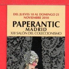 Coleccionismo Marcapáginas: MACAPÁGINAS DE SALON DEL CPLECCIONISMO PAPERANTIC DE MADRID XIII DEL AÑO 2010. Lote 25610459