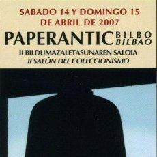 Coleccionismo Marcapáginas: MARCAPÁGINAS – PAPERANTIC BILBAO 2007 - BILINGÜE. Lote 72332934