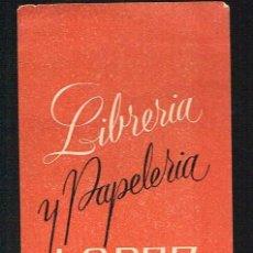 Coleccionismo Marcapáginas: LIBRERÍA Y PAPELERÍA LOPEZ. LAS ARENAS. VIZCAYA. Lote 30168865