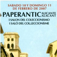 Coleccionismo Marcapáginas: MARCAPÁGINAS – PAPERANTIC ALICANTE 2007 . Lote 97467847