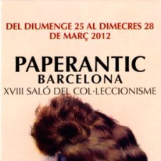 Coleccionismo Marcapáginas: MARCAPÁGINAS – PAPERANTIC BARCELONA – MARÇ 2012 CATALAN. Lote 178055953