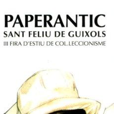 Coleccionismo Marcapáginas: MARCAPÁGINAS – PAPERANTIC SANT FELIU DE GUIXOLS 2008. Lote 221612795