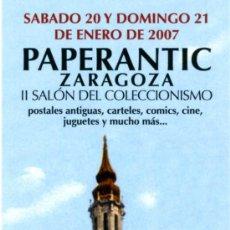 Coleccionismo Marcapáginas: MARCAPÁGINAS – PAPERANTIC ZARAGOZA 2007. Lote 73584733