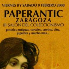 Coleccionismo Marcapáginas: MARCAPÁGINAS – PAPERANTIC ZARAGOZA 2008. Lote 210950977