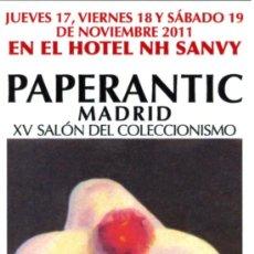 Coleccionismo Marcapáginas: MARCAPÁGINAS – PAPERANTIC MADRID: NOVIEMBRE 2011. Lote 97467960