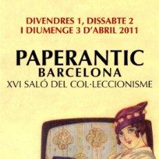Coleccionismo Marcapáginas: MARCAPÁGINAS – PAPERANTIC BARCELONA ABRIL 2011 - CATALÁN. Lote 178056270