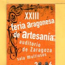 Coleccionismo Marcapáginas: MARCAPÁGINAS DE FERIA ARAGONESA XXIII AÑO 2006. Lote 32044565