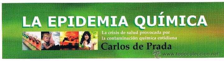 MARCAPÁGINAS LA EPIDEMIA QUÍMICA. CARLOS DE PRADA (Coleccionismo - Marcapáginas)