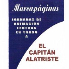 Coleccionismo Marcapáginas: MARCAPÁGINAS JORNADAS DE ANIMACIÓN LECTORA EL CAPITÁN ALATRISTE I.E.S. NICOLÁS COPÉRNICO ÉCIJA 2005. Lote 39922326