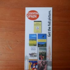 Coleccionismo Marcapáginas: MARCAPÁGINAS ESSENTIAL SPAIN. GET THE FULL PICTURE - DIVERSOS AUTORES. Lote 36922343