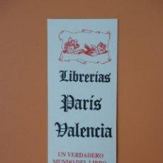 Collezionismo Segnalibri: MARCAPÁGINAS LIBRERÍAS PARÍS VALENCIA (AMARILLO) - DIVERSOS AUTORES. Lote 36922450