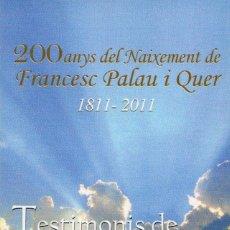 Coleccionismo Marcapáginas: MARCAPAGINAS - PUNTO LIBRO - 200 ANYS NAIXAMENT FRANCESC PALAU I QUER - 1811-2011. Lote 41162689