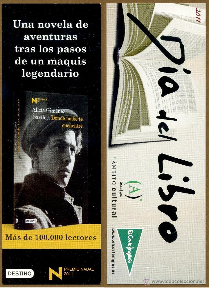 MARCAPÁGINAS EDITORIAL DESTINO - CORTE INGLES (Coleccionismo - Marcapáginas)