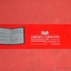 Coleccionismo Marcapáginas: MARCAPAGINAS, LIBRERIA CERVANTES, SALAMANCA.. Lote 41716965