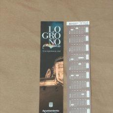 Coleccionismo Marcapáginas: MARCAPAGINAS, LOGROÑO, UNA EXPERIENCIA VITAL 2014.. Lote 41717012