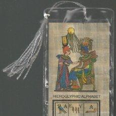 Coleccionismo Marcapáginas: MARCAPAGINAS PAPIRO EGIPCIO *HIEROGLYPHIC ALPHABET*. Lote 42965810