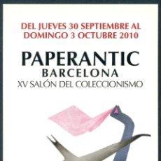 Coleccionismo Marcapáginas: MARCAPÁGINAS – PAPERANTIC BARCELONA OCTUBRE 2010 - CASTELLANO. Lote 94996955