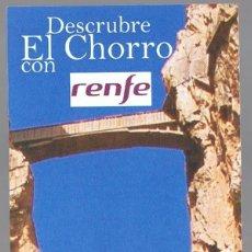 Coleccionismo Marcapáginas: MARCAPAGINAS DESCUBRE EL CHORRO CON RENFE . Lote 47817475