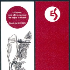 Coleccionismo Marcapáginas: MARCAPÁGINAS ENTESA SABADELL – SANT JORDI 2015. Lote 91854879