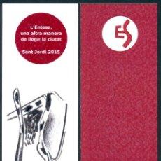 Coleccionismo Marcapáginas: MARCAPÁGINAS ENTESA SABADELL – SANT JORDI 2015. Lote 91854905
