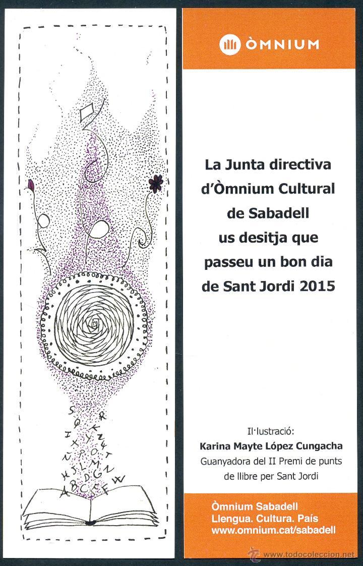 MARCAPÁGINAS ÒMNIUN SABADELL – SANT JORDI 2015 (Coleccionismo - Marcapáginas)