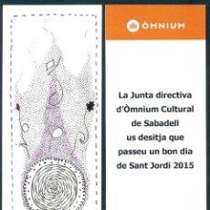 Coleccionismo Marcapáginas: MARCAPÁGINAS ÒMNIUN SABADELL – SANT JORDI 2015. Lote 91854920