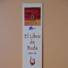 Collezionismo Segnalibri: MARCAPÁGINAS LIBRERÍA BOHINDRA. LILLIAN TOO, EL LIBRO DE BUDA - DIVERSOS AUTORES. Lote 50381331