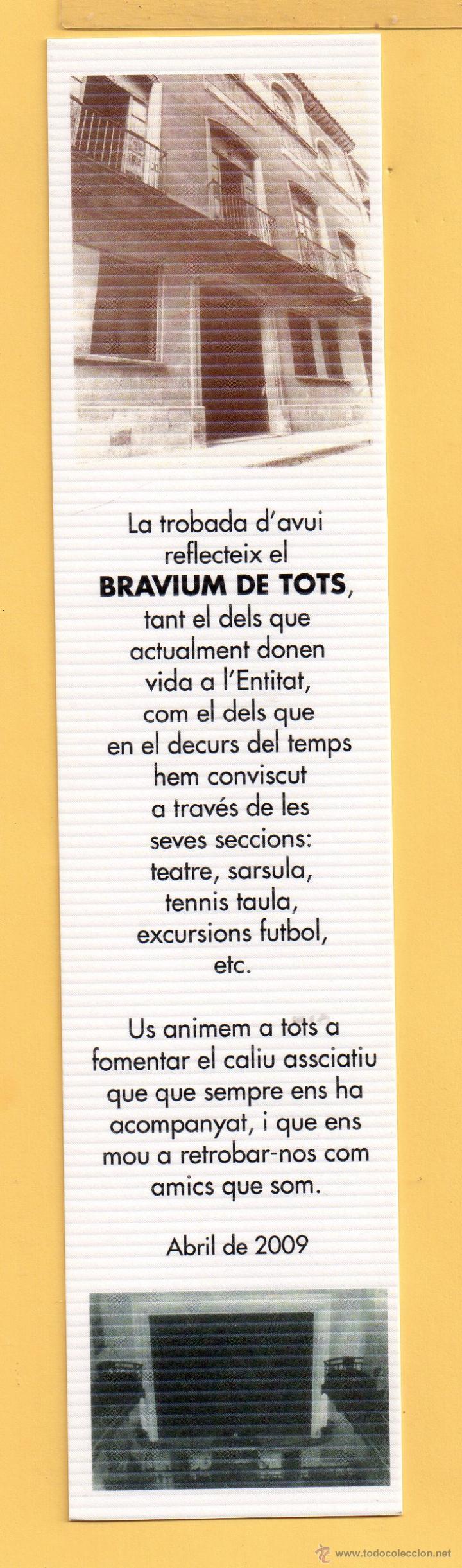 BONITO MARCAPÁGINAS DE EDICION LA TROBADA DE HOY DE REFLESIONAR EN EL BRAVIN DE REUS AÑO 2009 (Coleccionismo - Marcapáginas)