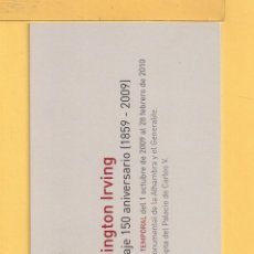 Coleccionismo Marcapáginas: BONITO MARCAPÁGINAS DE EDICION JUNTA DE ANDALUCIA 150 ANIVERSARIO DE WASHIGTON IRVING . Lote 52880123