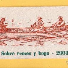 Coleccionismo Marcapáginas: BONITO MARCAPÁGINAS DE EDICION LLAGUT SOBRE REMOS NY HOGA 2003. Lote 52903786