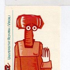 Coleccionismo Marcapáginas: BONITO MARCAPÁGINAS DE EDITOR DE UNIVERSIDAD ROVIRA I VIRGILI DE TARRAGONA REUS I PROVINCIA . Lote 55112385