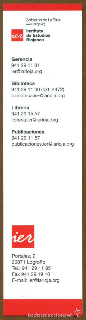 MARCAPAGINAS INSTITUTO DE ESTUDIOS RIOJANOS - IER (Coleccionismo - Marcapáginas)