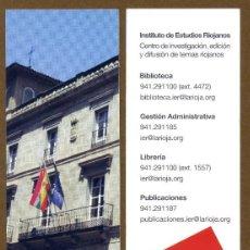 Coleccionismo Marcapáginas: MARCAPAGINAS INSTITUTO DE ESTUDIOS RIOJANOS - IER. Lote 57808927