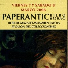 Coleccionismo Marcapáginas: MARCAPÁGINAS – PAPERANTIC BILBAO 2008. Lote 176190664
