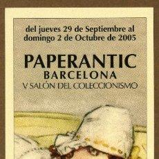 Coleccionismo Marcapáginas: MARCAPÁGINAS – PAPERANTIC BARCELONA 2005 - CASTELLANO. Lote 176190328