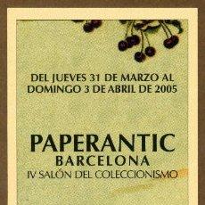 Coleccionismo Marcapáginas: MARCAPÁGINAS – PAPERANTIC BARCELONA 2005 - CASTELLANO. Lote 176190555