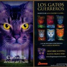 Coleccionismo Marcapáginas: MARCAPÁGINAS SALAMANDRA LOS GATOS GUERREROS - CARBONILLA. Lote 221612700