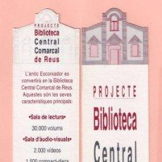Coleccionismo Marcapáginas: BONITOS MARCAPÁGINAS DE EDICIÓN DE BIBLIOTECA CENTRAL COMARCAL DE REUS . Lote 58199647