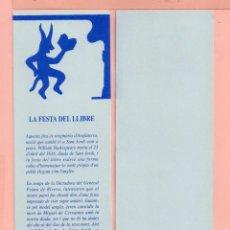 Coleccionismo Marcapáginas: BONITOS MARCAPÁGINAS DE EDICIÓN DE FIESTAS DEL LIBRO DE REUS . Lote 58199660